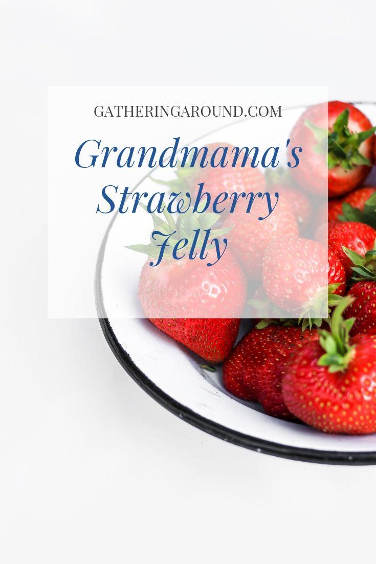 Grandmama's Strawberry Jelly