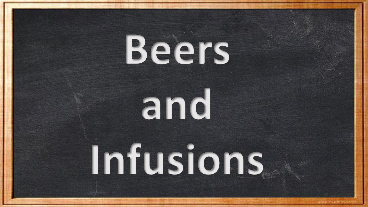 Beers and Infusions.jpg
