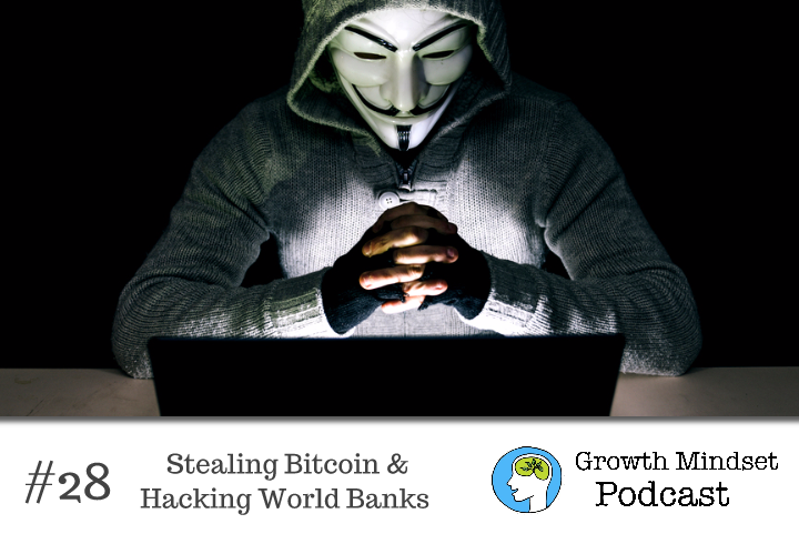29 - Stealing Bitcoins and Hacking World Banks - Unnamed Hacker