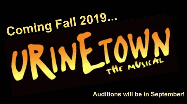 "Bear Stage Drama is excited to announce next year's season: ""Urinetown, the Musical"" in Fall 2019, and ""Peter & the Starcatcher"" in Spring 2020. Cant wait to see you all on stage!"