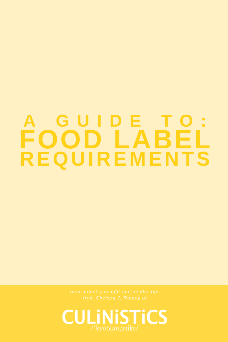 A guide to the food labeling requirements you need to meet