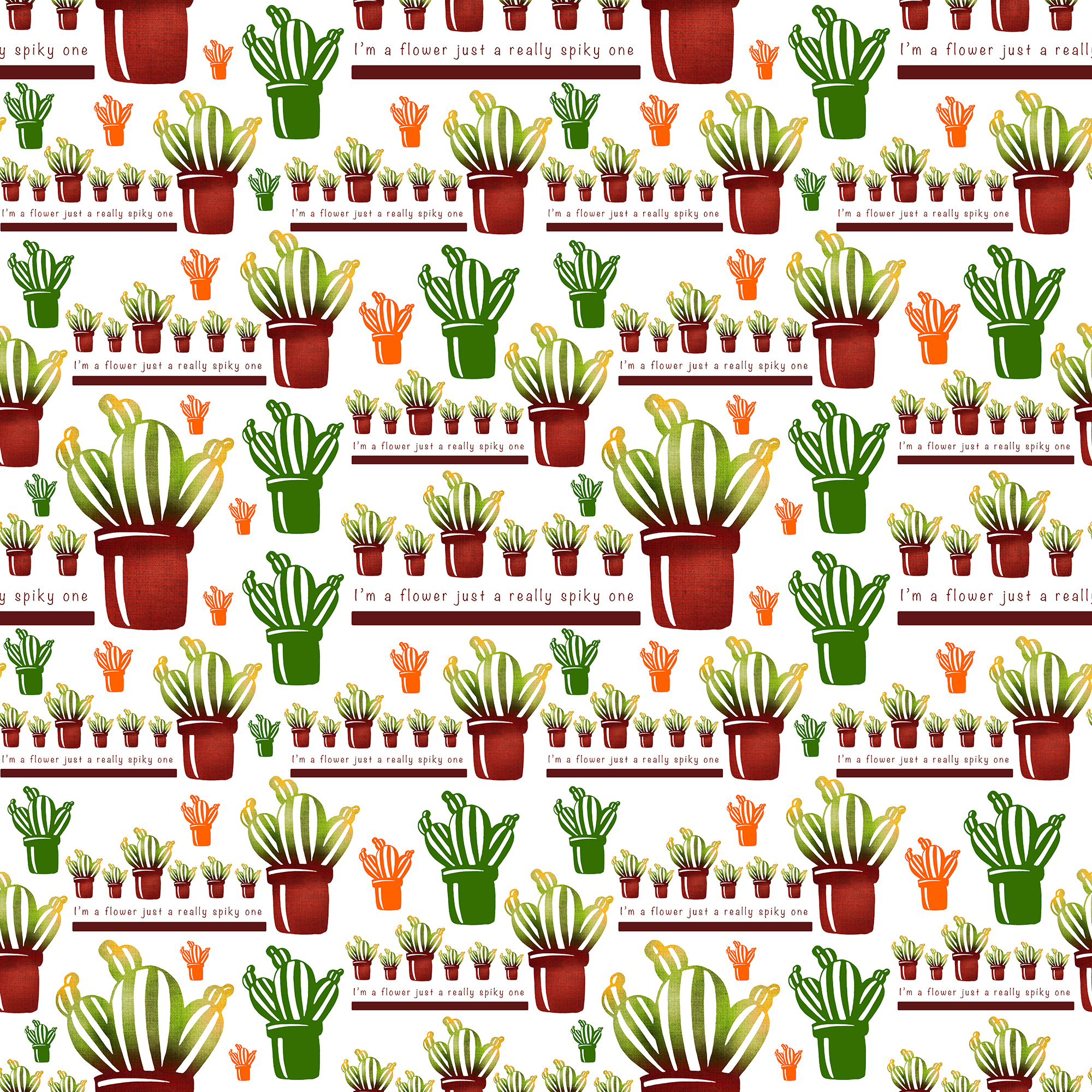 I'm a flower just a really spiky one! - repeat pattern