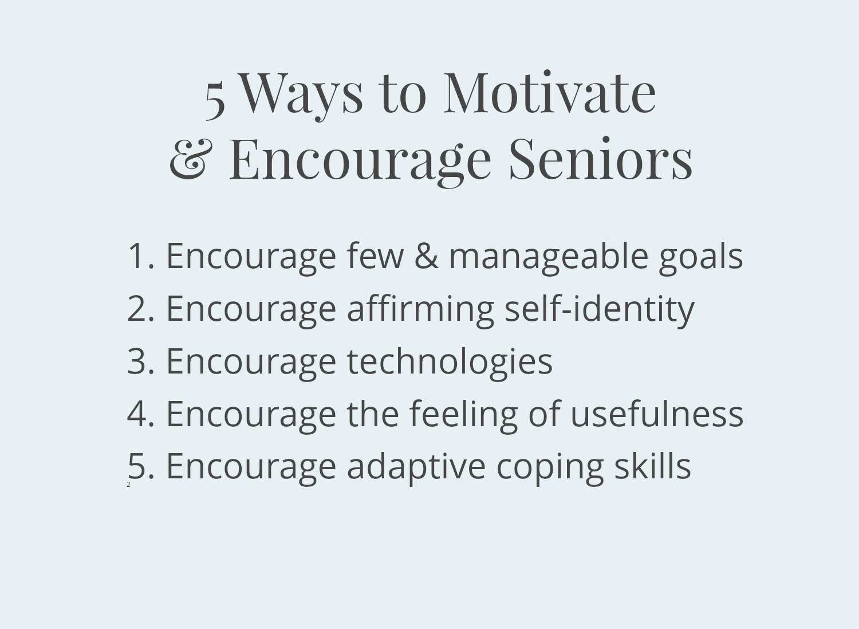 5 ways to motivate & encourage seniors