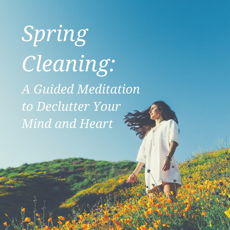 spring-cleaning-guided-meditation.jpg