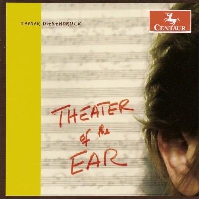 Tamar Diesendruck - Theater of the Ear