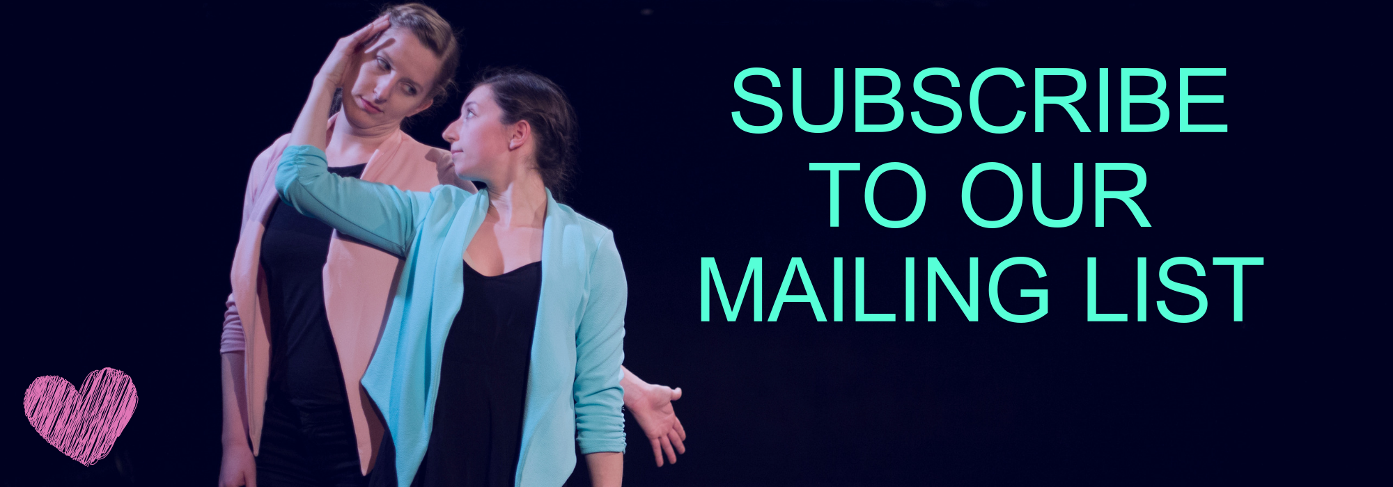 SUBSCRIBE TO OUR MAILING LIST (5).png
