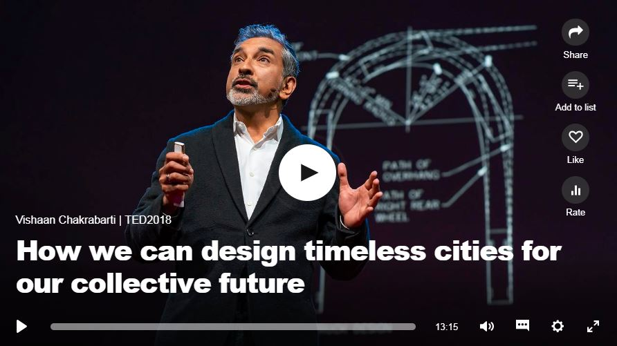 How we design timeless cities for our collective future - Vishaan Chakrabarti, 2018