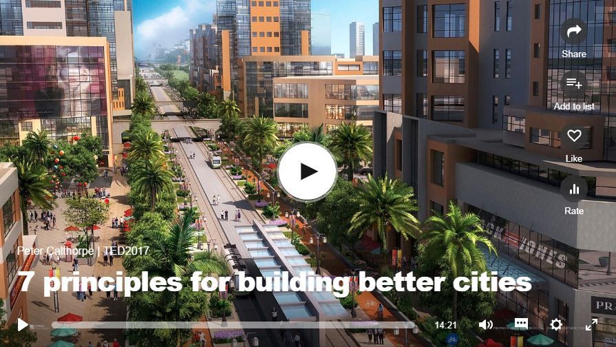 7 principles for building better cities - Peter Calthorpe, 2017
