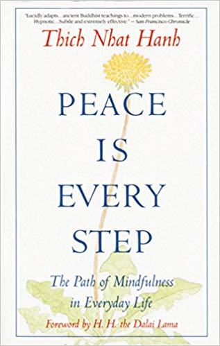 Peace Is Every Step.jpg