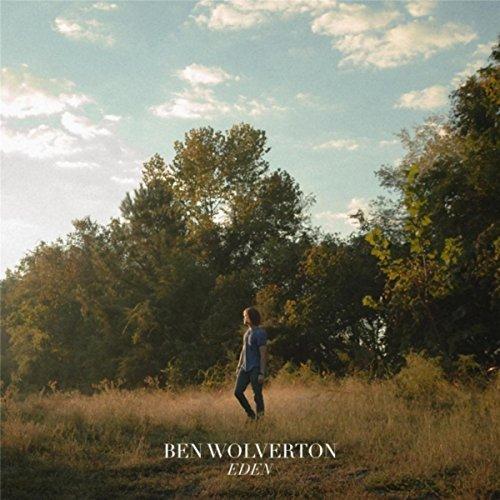 Ben Wolverton: Eden