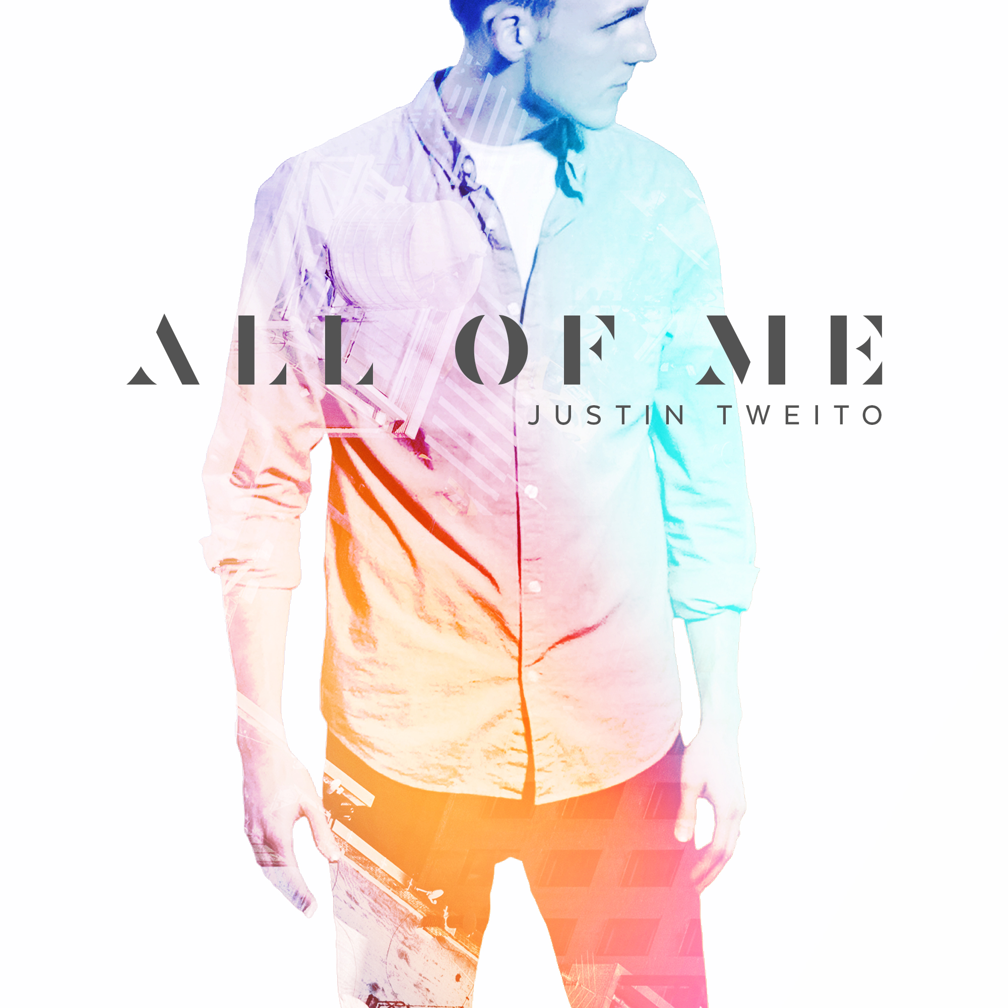Justin Tweito: All of Me