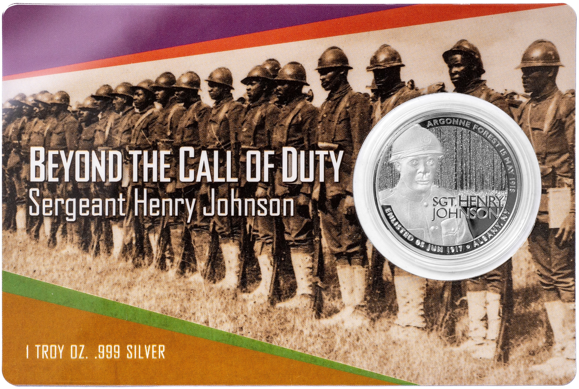 "Photo: Obverse Sgt. Henry Johnson .999 silver round, 1 ozt., as packaged with 4"" x 6"" plastic laminated color cardstock with embedded 39mm capsule. 500 limited minting with serial number."