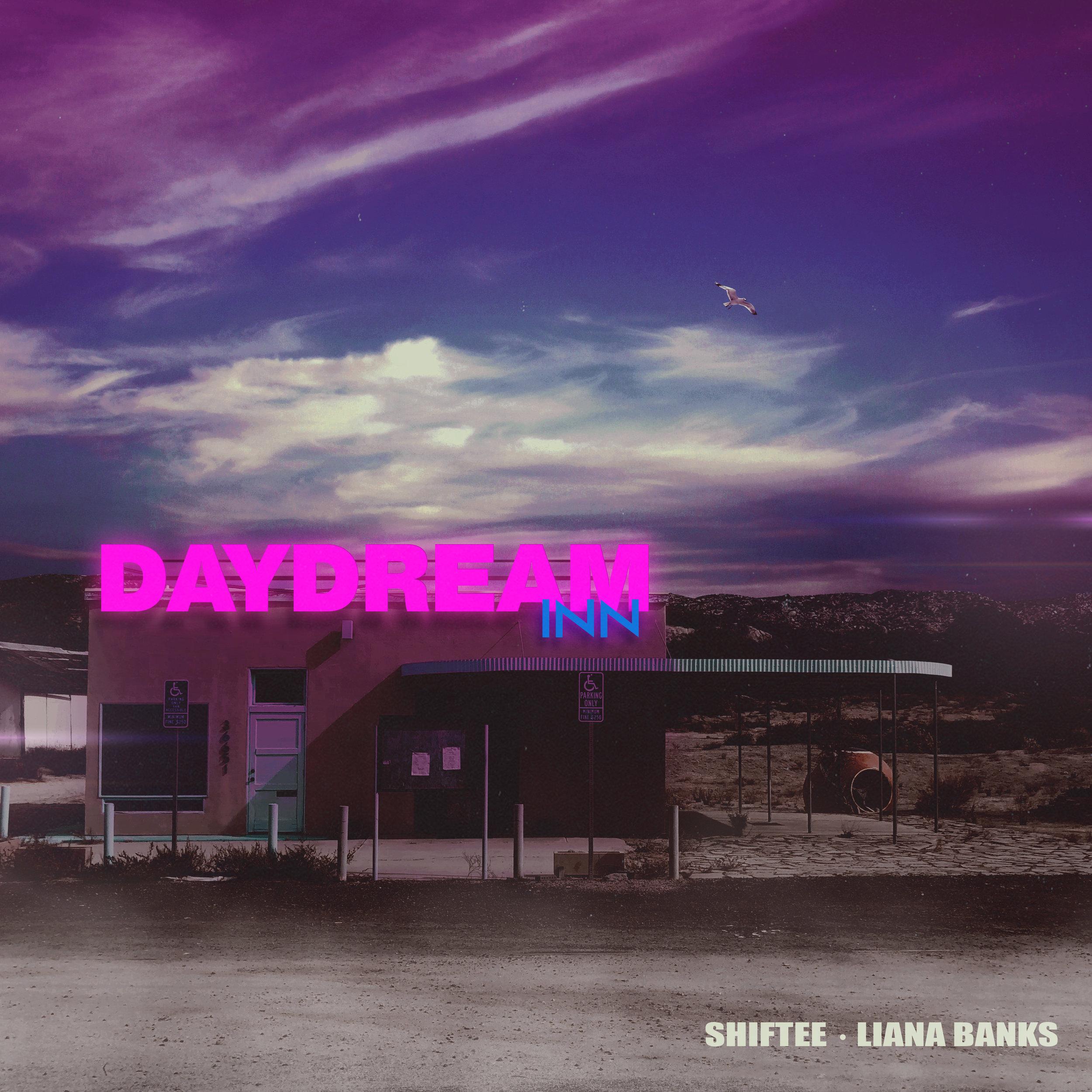 Shiftee Liana Banks - Daydream Inn 3000.jpg