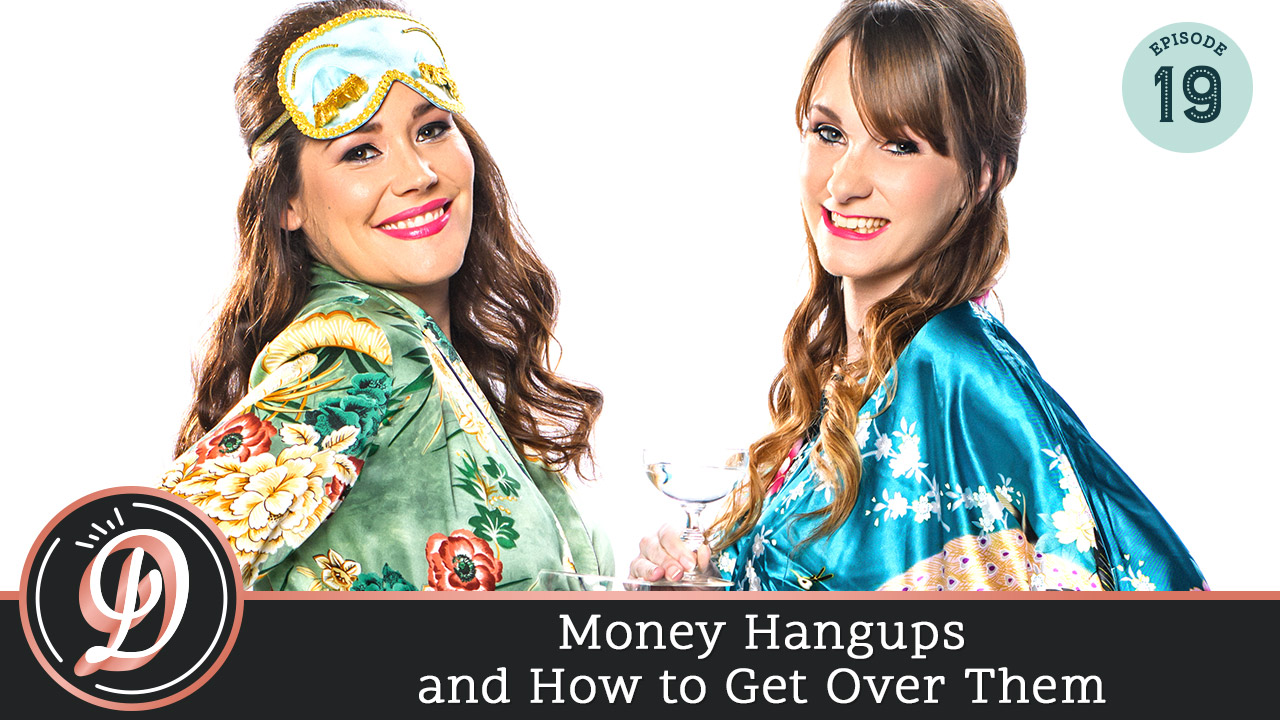 Money Hangups and How to Get Over Them
