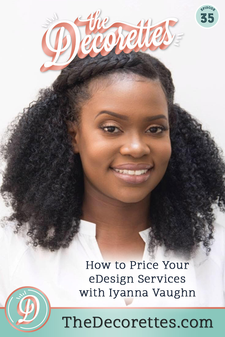 How to Price Your eDesign Services with Iyanna Vaughn.jpg