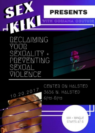 Reclaiming Your Sexuality and Preventing Sexual Violence sex KiKi partners with the Center on Halsted to discuss rituals that help with mental health and wellbeing after experiences of sexual violence.  - More information, here