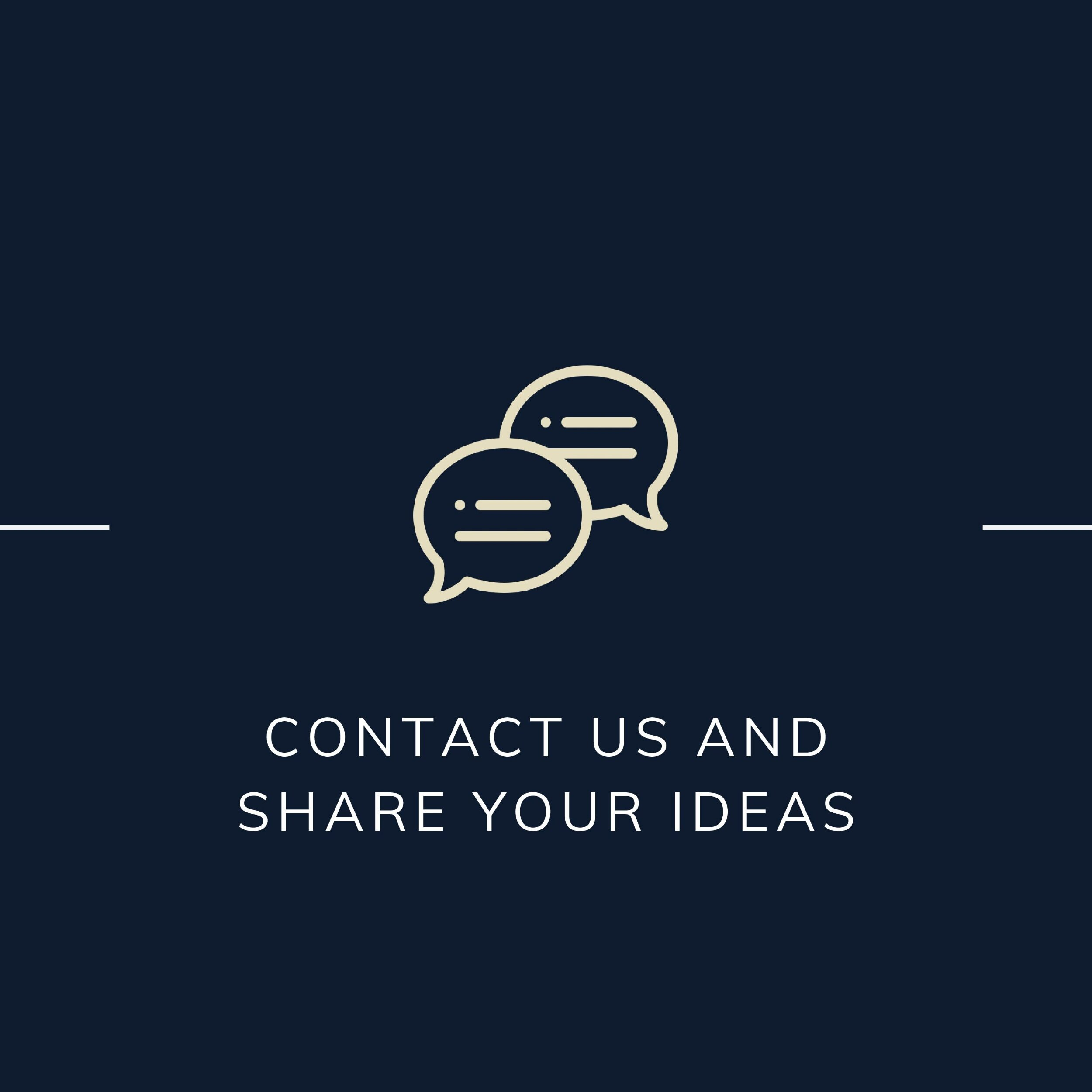 Contact us and share your ideas