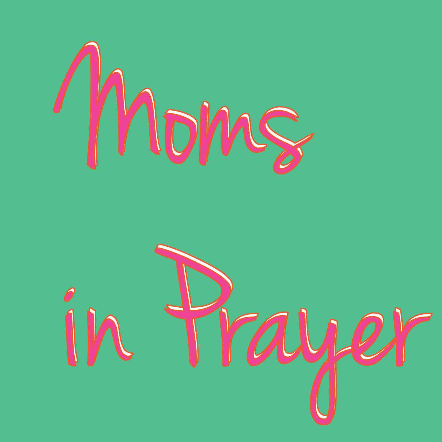 Moms in Prayer -