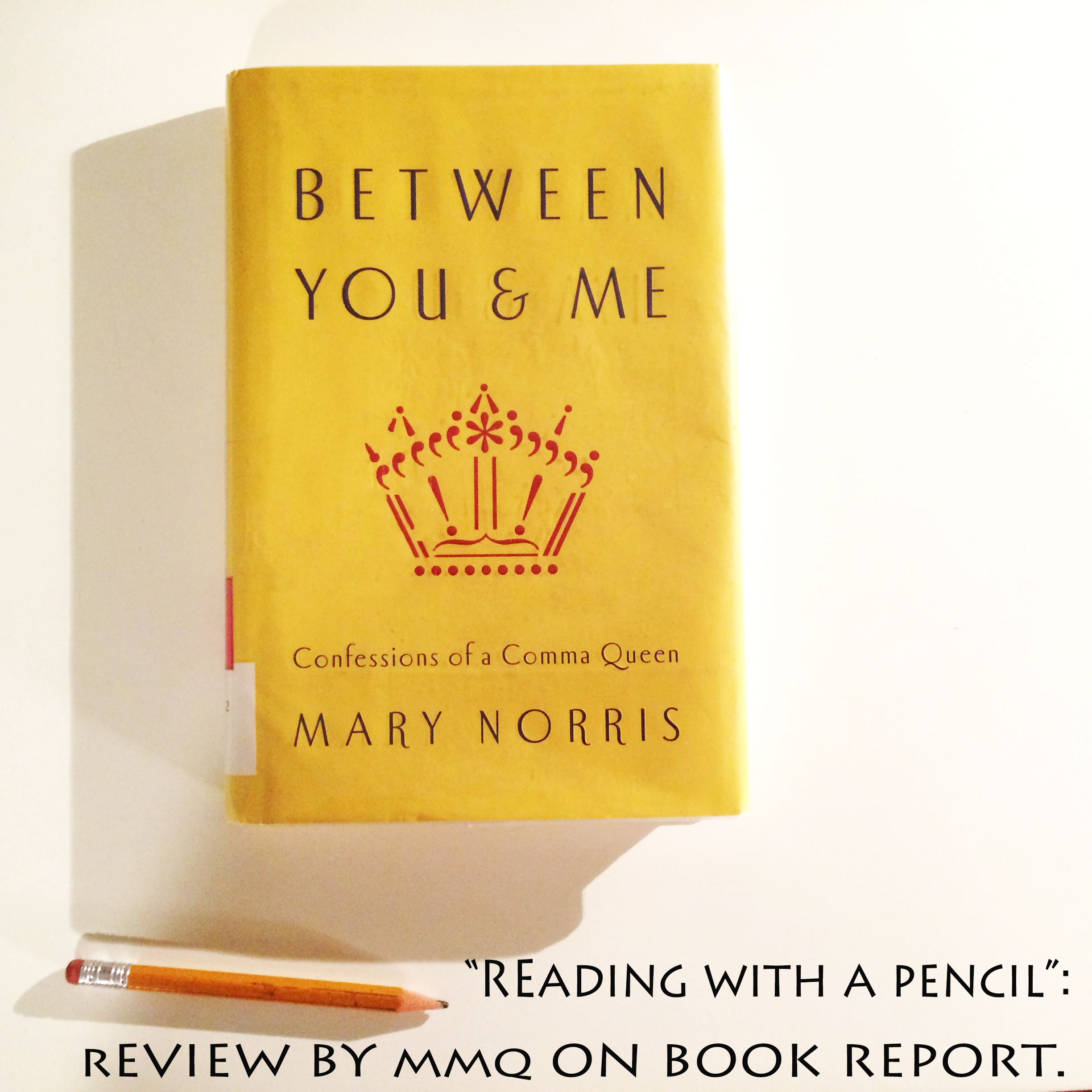Review of Reading with a Pencil by Mary Norris