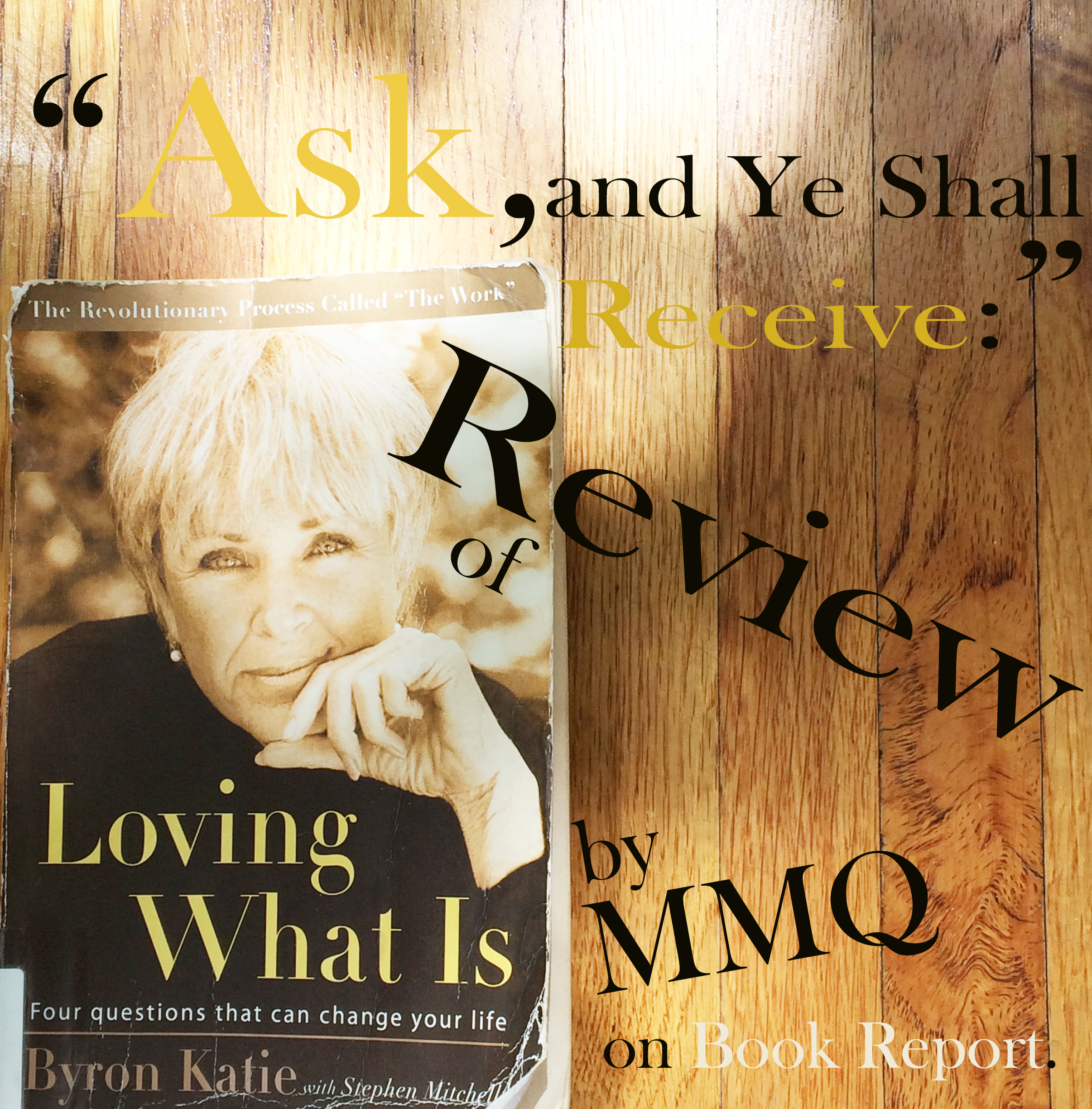 Review of Loving What Is by Byron Katie
