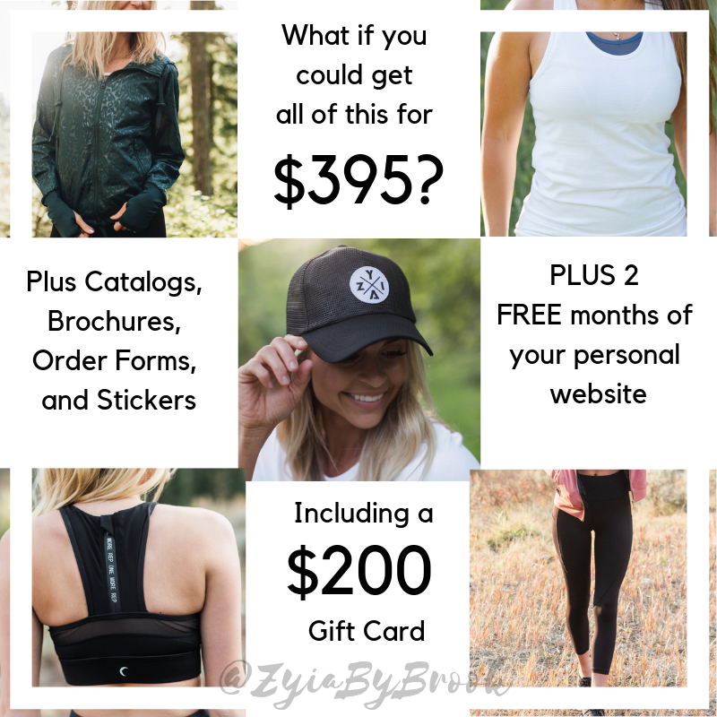 In your Starter Kit, you get 5 Zyia Active clothes (these are the ones for Jan 2019) It changes as they get out of stock, you also get a $200 Gift Card plus Catalogs, Brochures, Order Forms and Stickers. You also get 2 FREE months of your personal website.