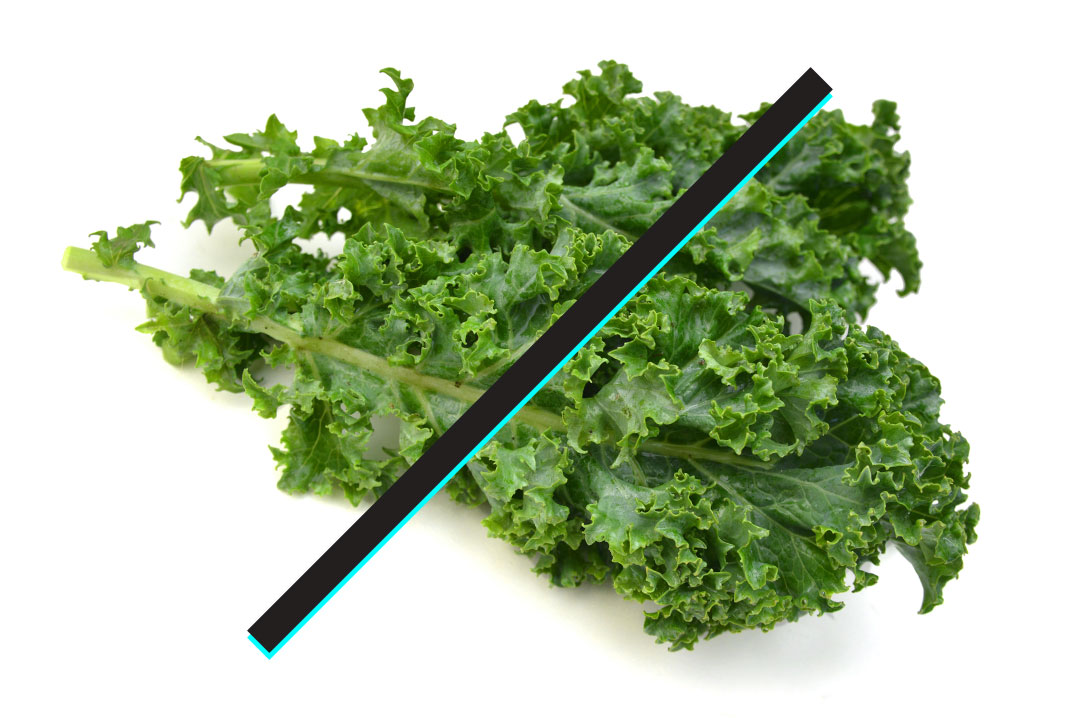 NO Kale - we know, it's ironic - but who doesn't love kale? :)