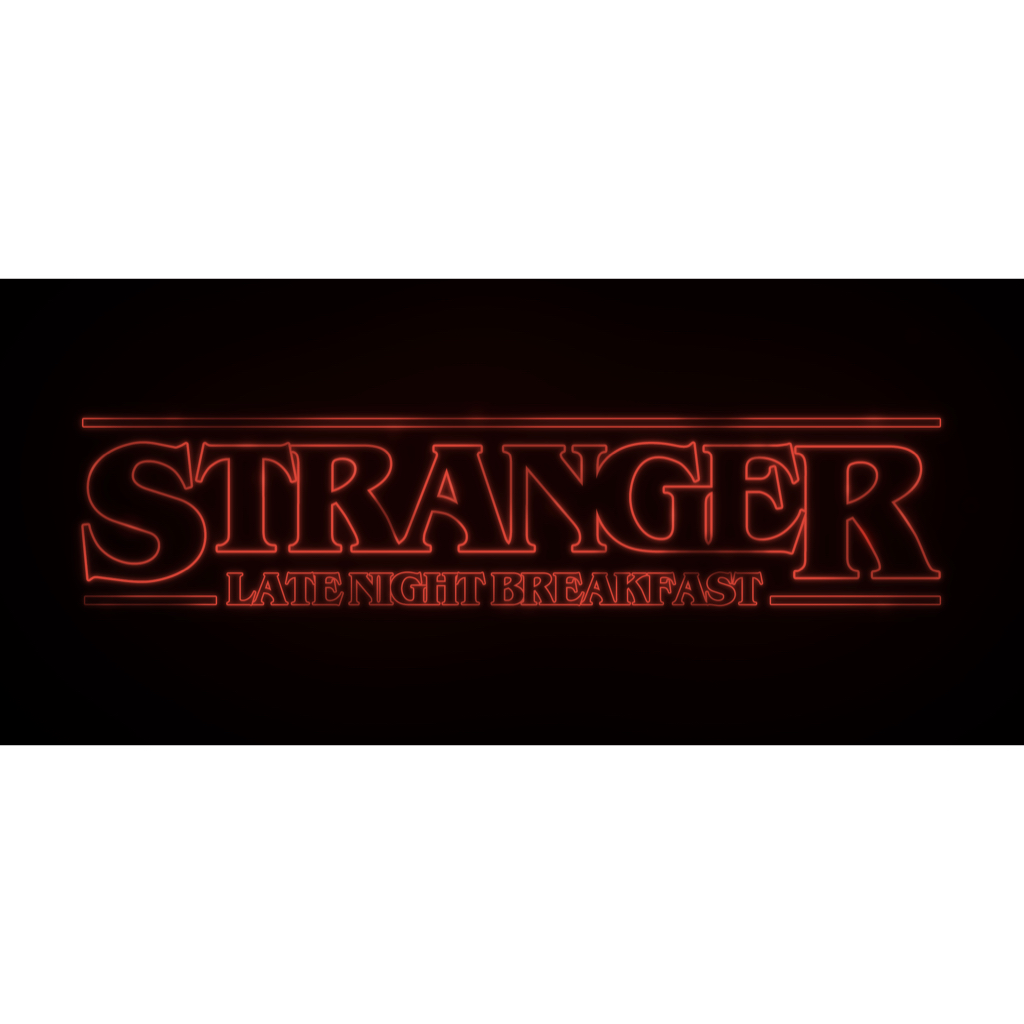Projection: 'Stranger' Late Night Breakfast