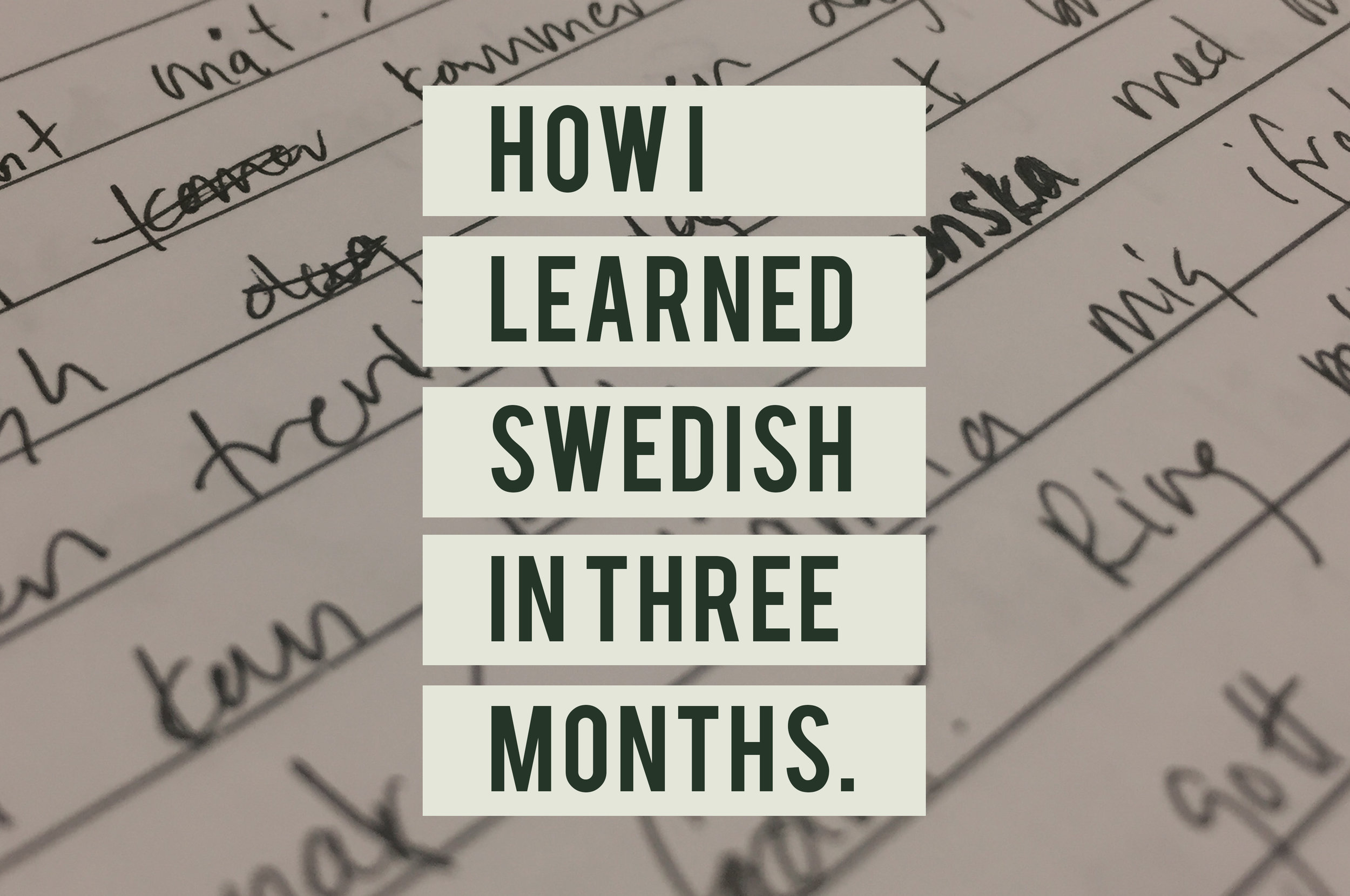 How I learned Swedish in three months.jpg