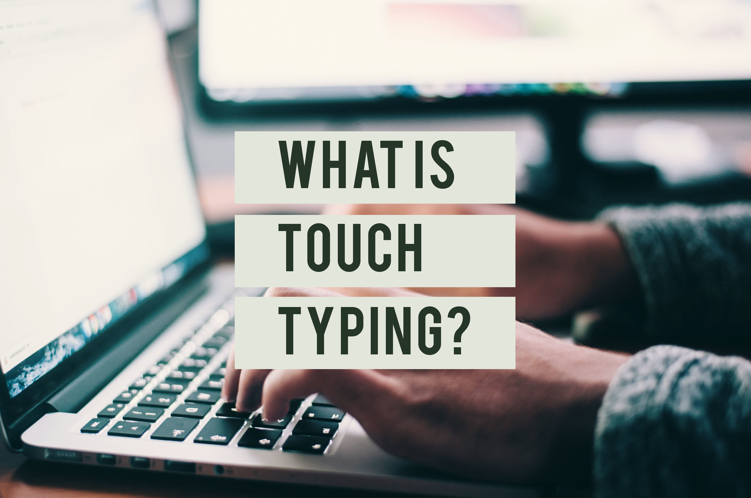What Is Touch Typing.jpg