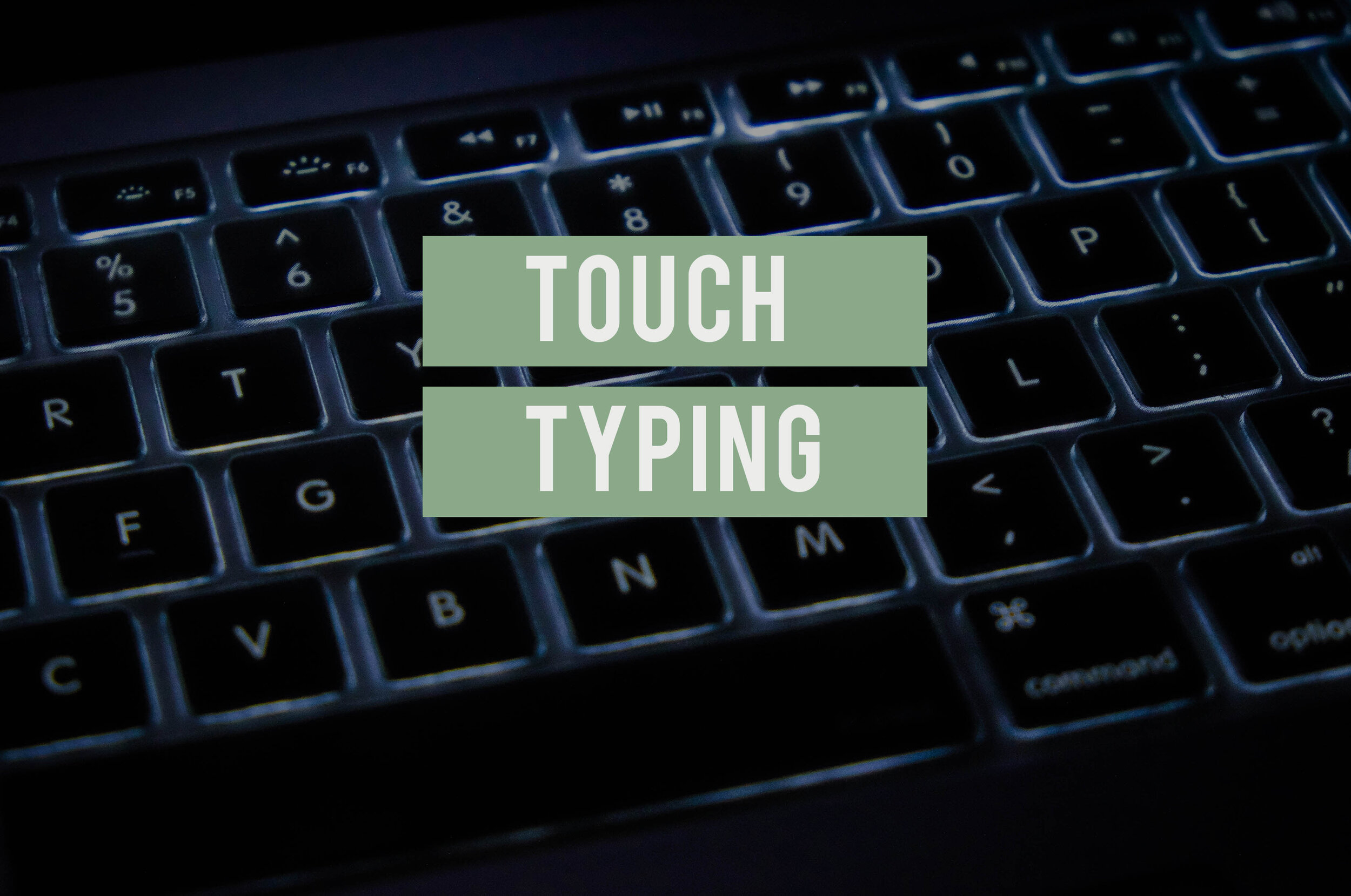 Touch Typing.jpg