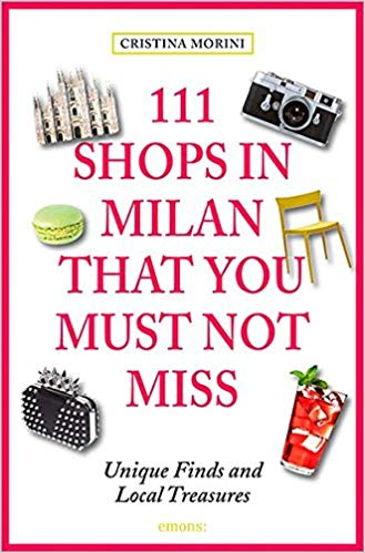 Want to go Shopping - discover 111 shops in Milano