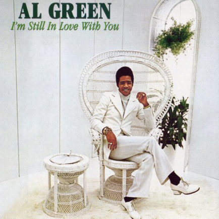 Al-Green-–-I'm-Still-In-Love-With-You-434x434.jpg
