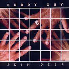 buddy-guy-skin-deep.jpg