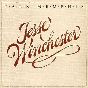 Jesse-Winchester-–-Talk-Memphis.jpg