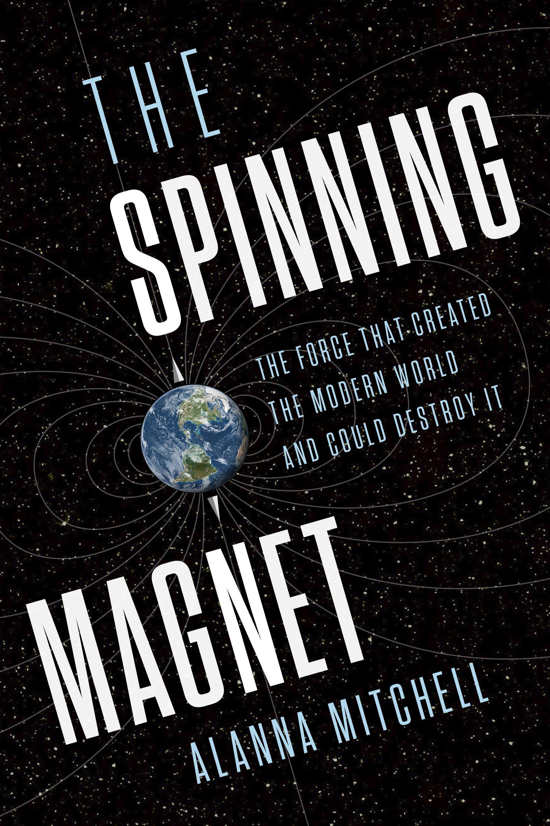 Mitchell, Alanna - The Spinning Magnet - Cda.jpg