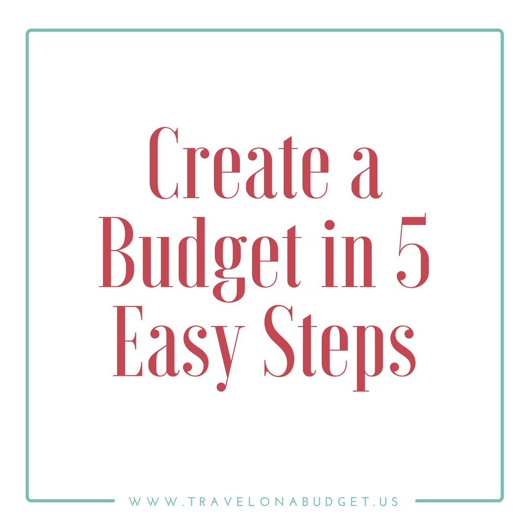 Create a Budget in 5 Easy Steps
