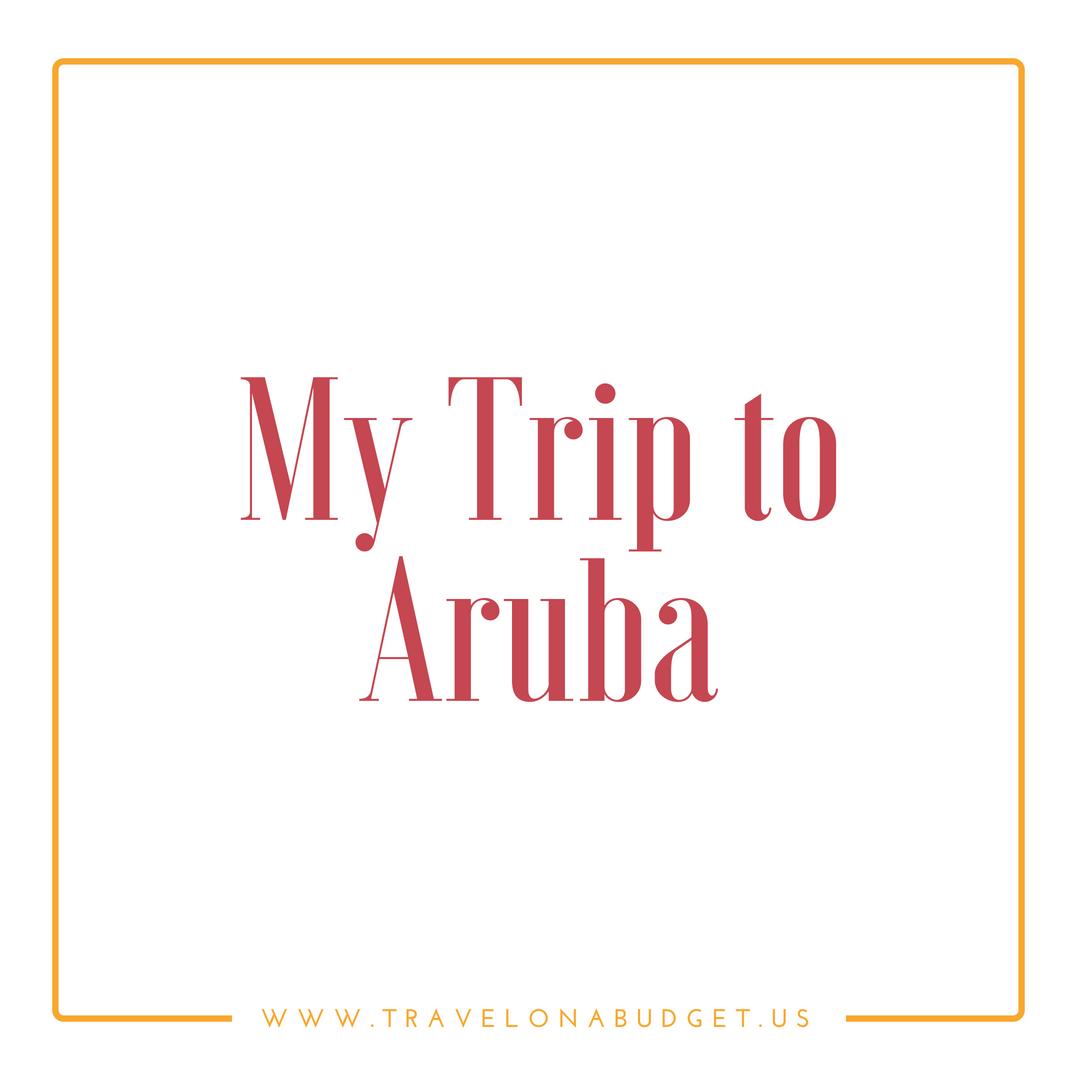 My Trip to Aruba.png