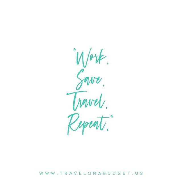 My Motto. What destination are you saving for? #travelgoals2019