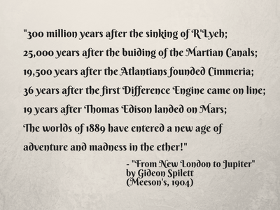 _300 million years after the sinking of R'Lyeh;25,000 years after the buiding of the Martian Canals.png