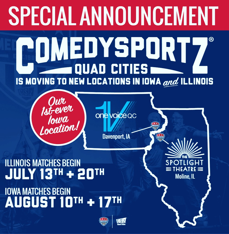 COMEDY SPORTZ Quad Cities new home in Illinois! - First Matches are July 13th and 20th! More info coming soon!