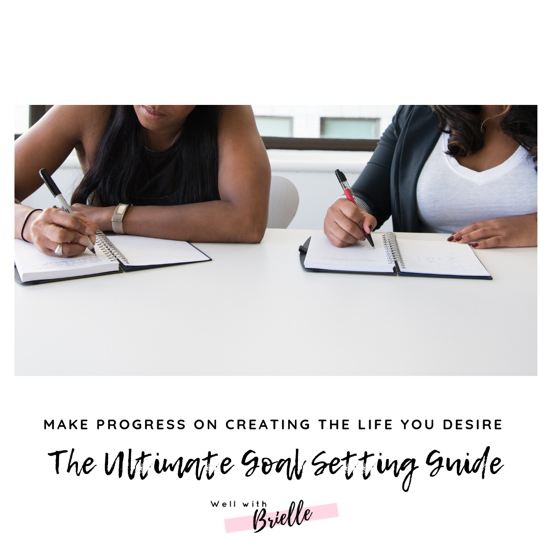guide Well with Brielle  goal setting guide - goal setting wellwithbrielle.com well with brielle instagram personal development wellness resources.png