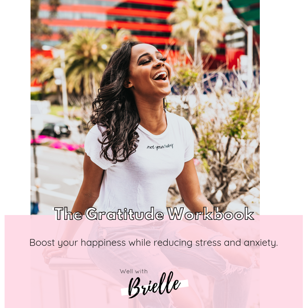 IG-GratitudeWorkbook-Well with Brielle - wellwithbrielle.com Gratitude stress anxiety management guide health wellness.png