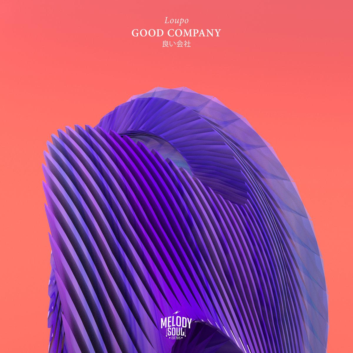 Loupo: Good Company