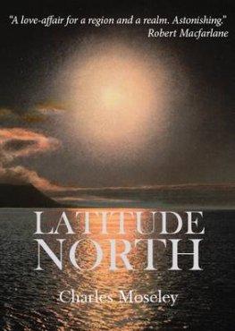 latitude-north-charles-moseley-9781908041227.jpg