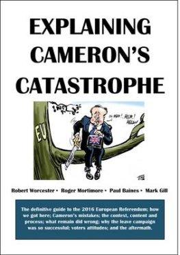 explaining-camerons-catastrophe-robert-worcester-9781908041333.jpg
