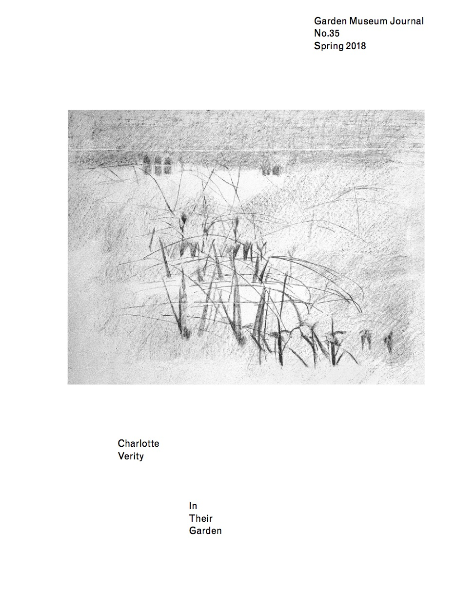 In Their Garden - Garden Museum, 2018Introduction by Christopher Woodward, and a journal by Charlotte Verityclick above for introduction text