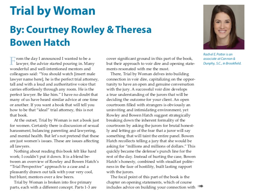 The Verdict - The Verdict published a wonderful review of Trial By Woman in their Winter 2019 Edition. The publication  comes out quarterly for the Wisconsin Association for Justice. Rachel E. Potter wrote the honest review about our book and we thank her for her candid overview!