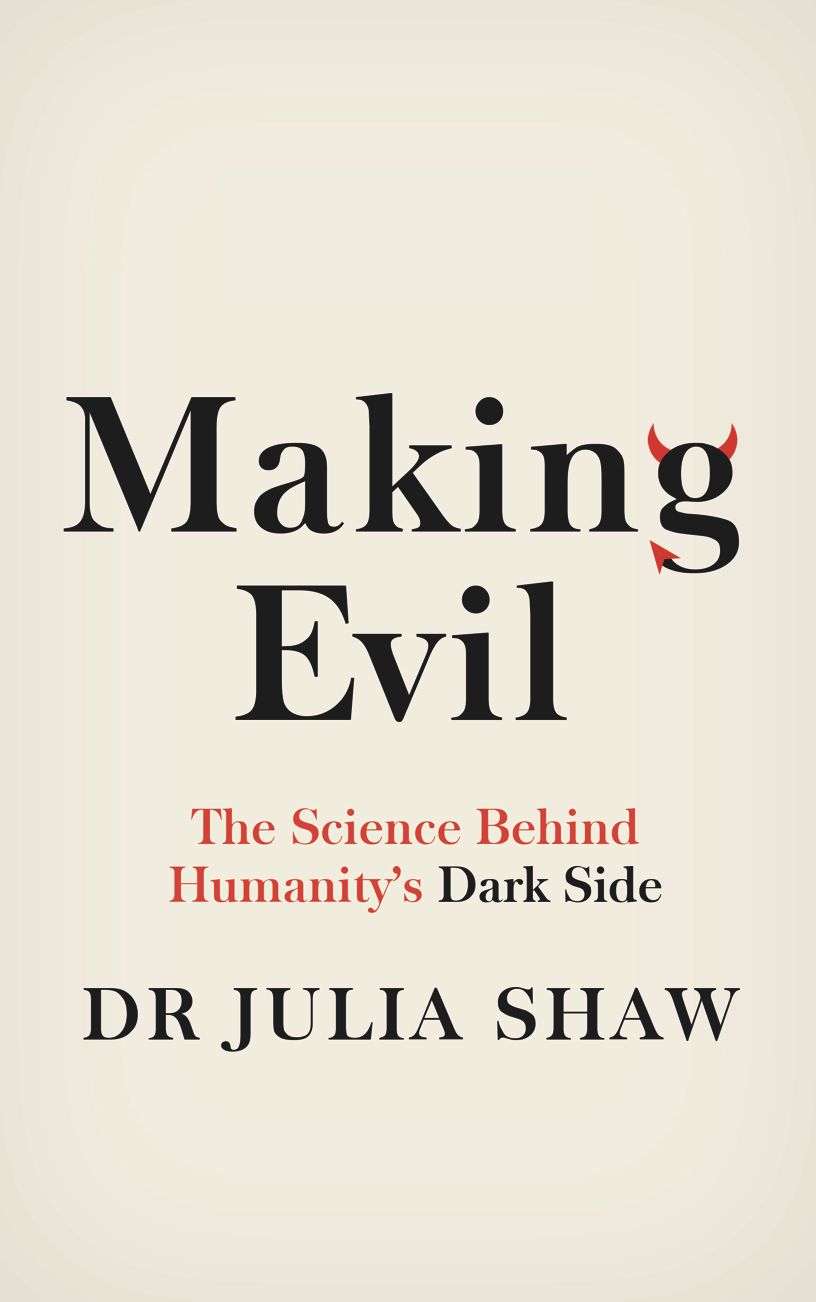 Making Evil Dr Julia Shaw book UK.png