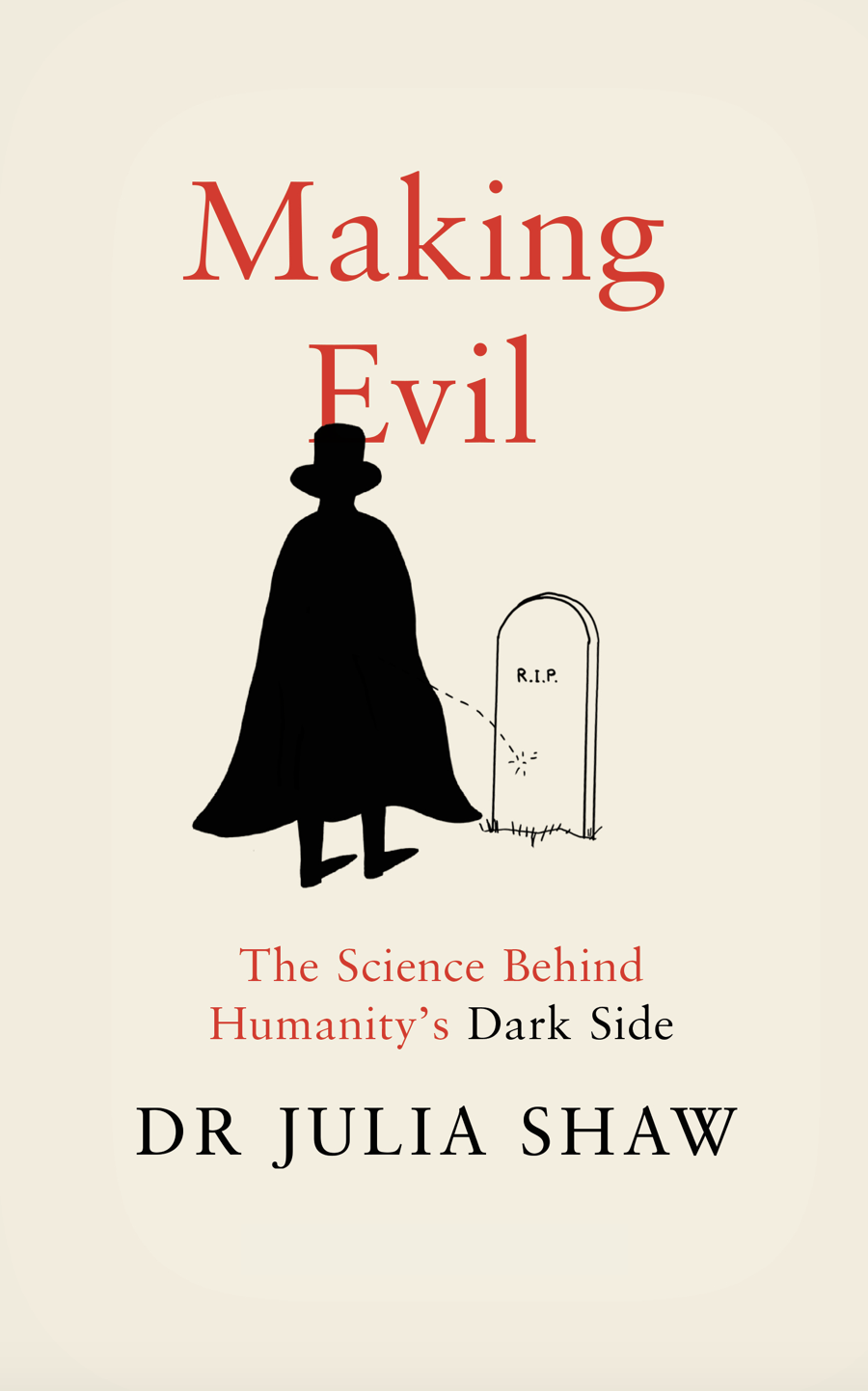 Making Evil UK Dr Julia Shaw Shrigley book.png