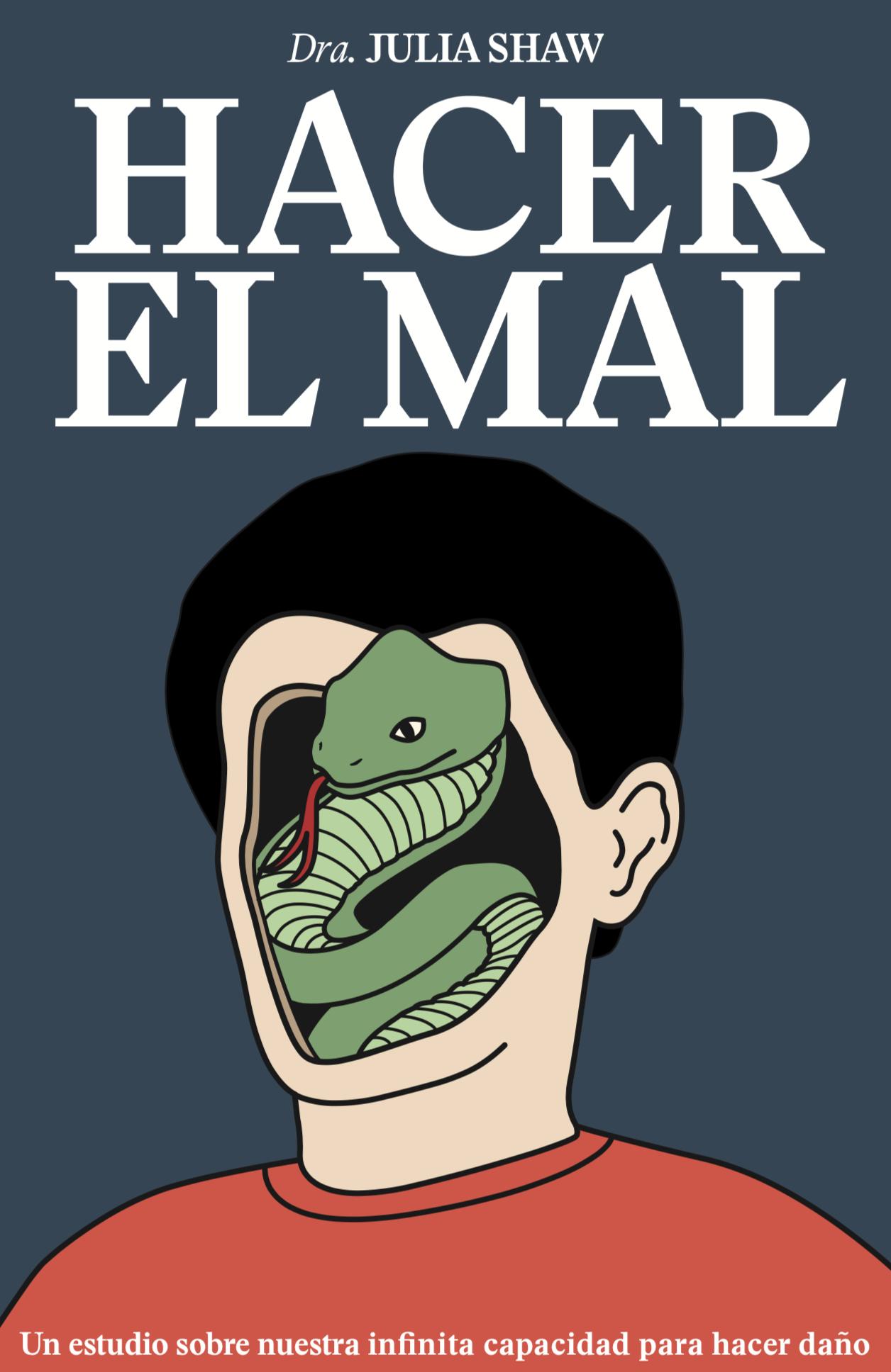 Making Evil Julia Shaw Spanish Hacer el mal.png